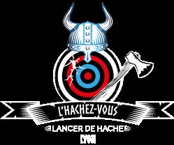 L'HACHEZ VOUS LancerDeHacheLyon : Lancer De Hache à LYON
